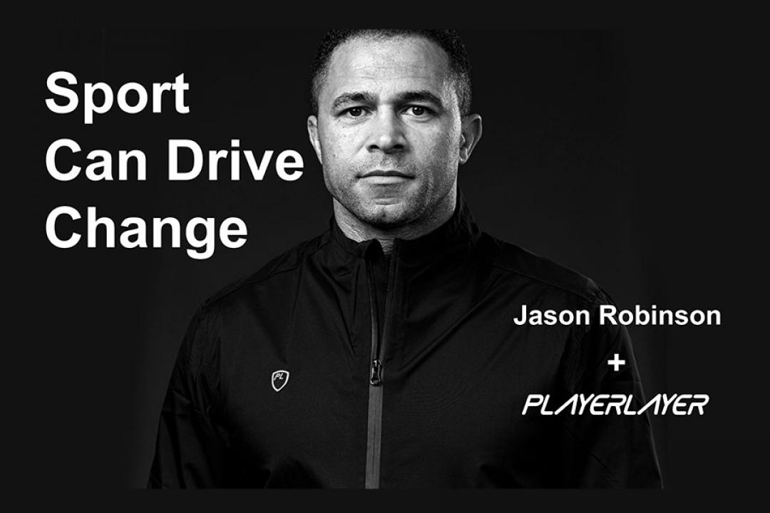 Jason Robinson X PlayerLayer